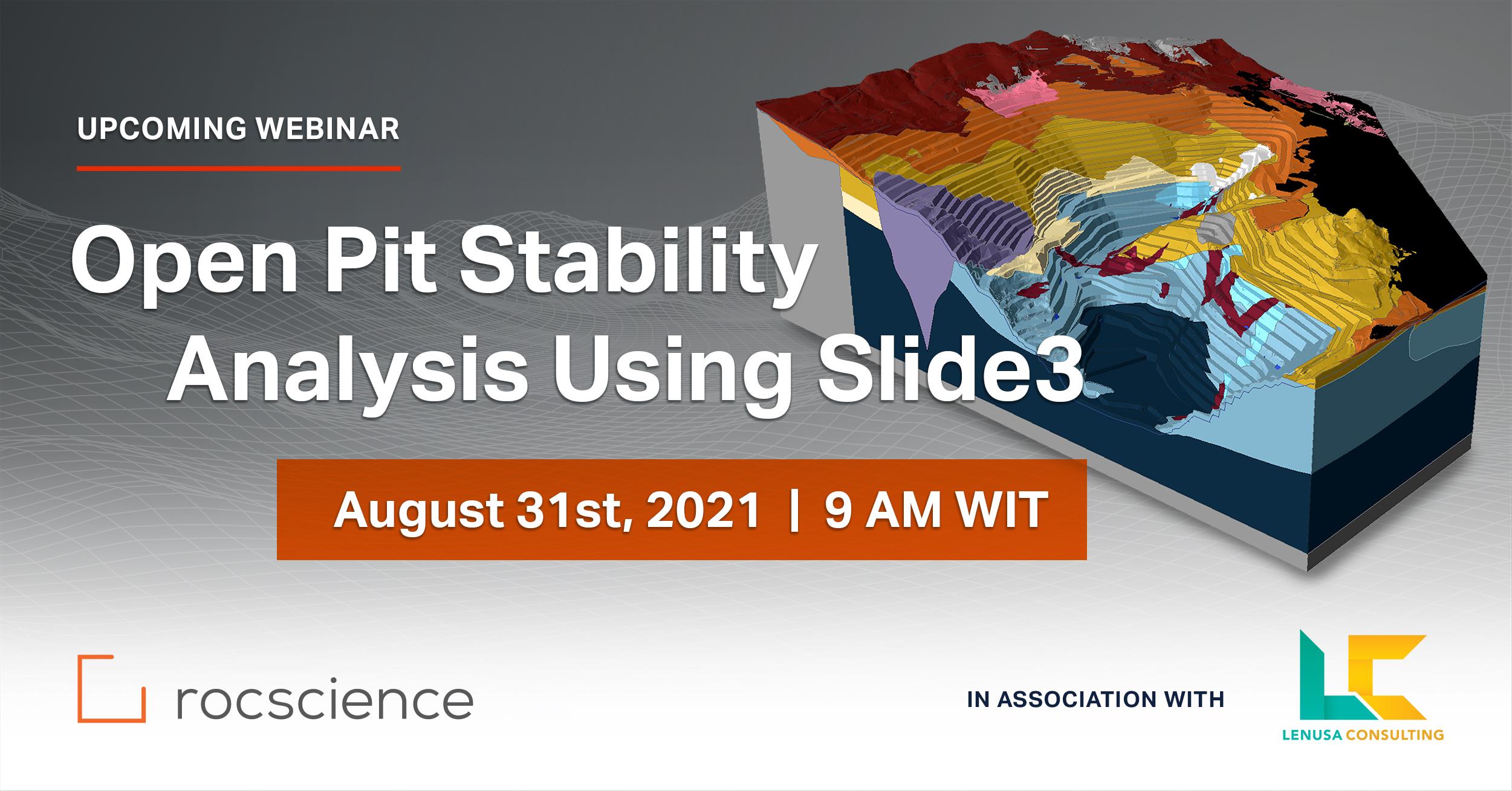 Rocscience Webinar: Open Pit Stability Analysis Using Slide3