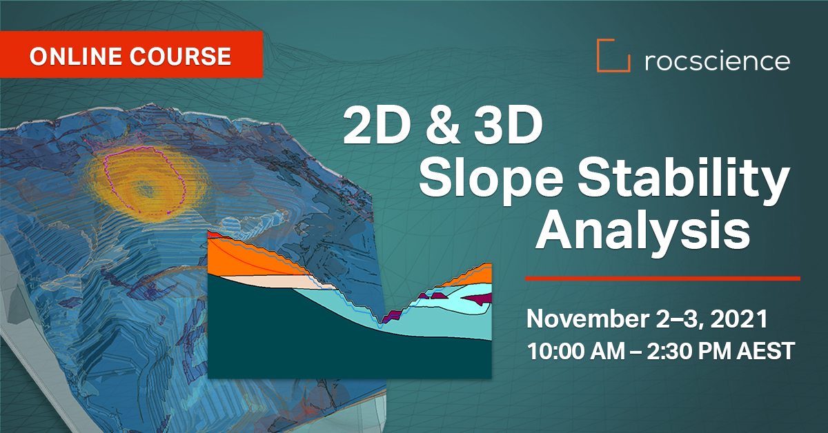 Rocscience Online Course: 2D & 3D Slope Stability Analysis (November 2-3)