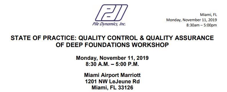Quality Control & Quality Assurance of Deep Foundations Workshop-Miami