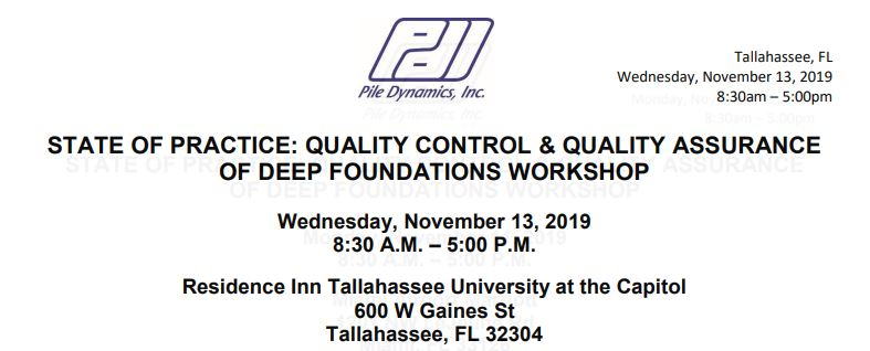 Quality Control & Quality Assurance of Deep Foundations Workshop-Tallahassee