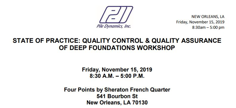 Quality Control & Quality Assurance of Deep Foundations Workshop- New Orleans
