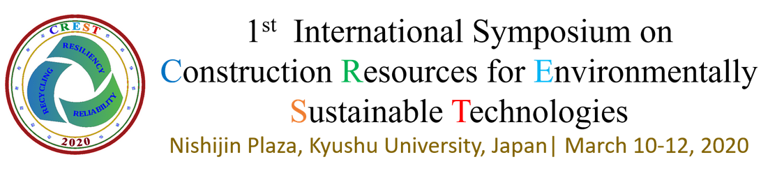 First International Symposium on Construction Resources for Environmentally Sustainable Technologies (CREST2020)