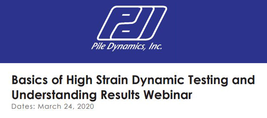 Webinar on Basic Principles of High Strain Testing and Understanding Results