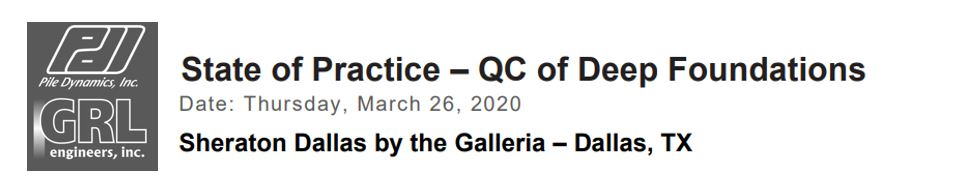 POSTPONED: State of Practice – QC of Deep Foundations- Dallas