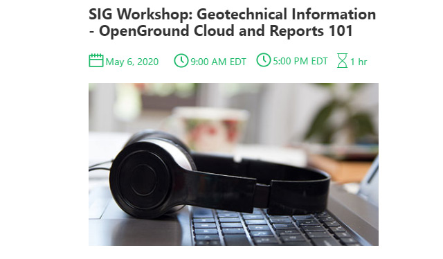 SIG Workshop: Geotechnical Information – OpenGround, Preparing to Take Your Data to the Cloud