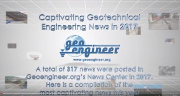 Video with the most captivating 2017 Geotechnical Engineering News
